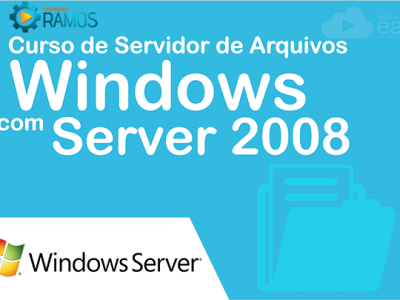 Curso de Servidor de Arquivos com Windows Server 2008 – (Files Server)