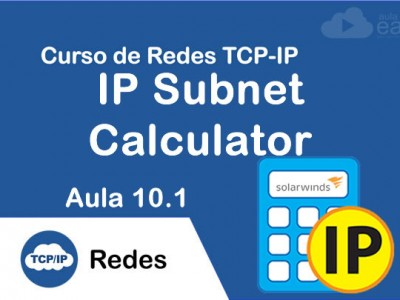 Calculadora de Subredes Advanced Subnet Calculator | Aula 10.1