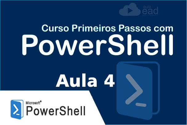 PowerShell Aula 4 – Visualizador de Eventos – LOG | Event Viewer