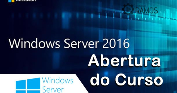 🔴 Administrando Windows Server 2016 | Abertura do Curso – www.aulaEAD.com