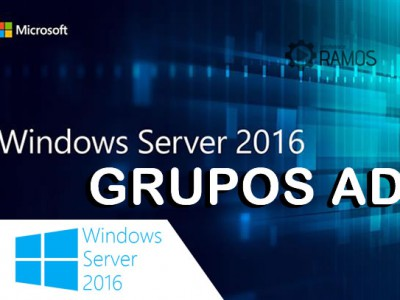 🔴 Administrando Windows Server 2016 | Active Directory – GRUPOS