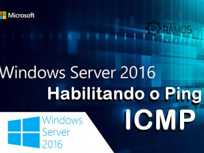🔴 Administrando Windows Server 2016 | Habilitando o Ping via Linha de comando