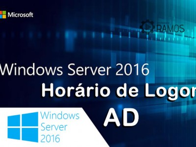 🔴 Administrando Windows Server 2016 | AD – Horário de Logon