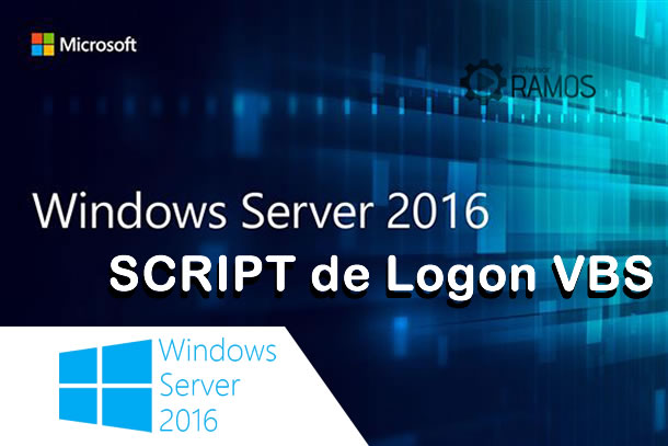 🔴  Administrando Windows Server 2016 | Script de Logon VBS – Mapear Pastas por GRUPO