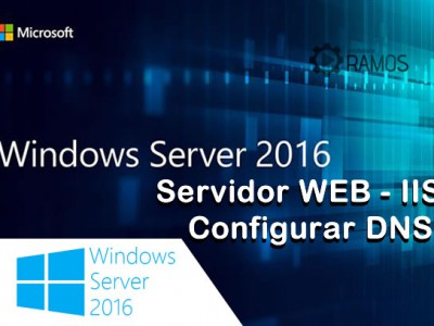 🔴  Administrando Windows Server 2016 | Servidor WEB IIS – Configurando Registro DNS