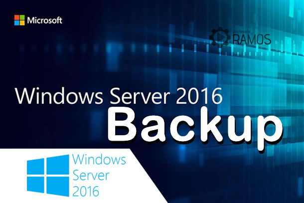 🔴 Administrando Windows Server 2016 | BACKUP