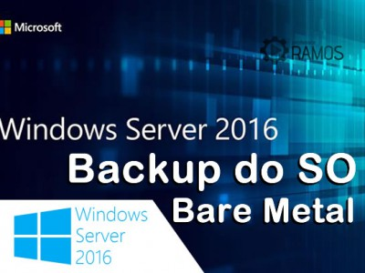  Windows Server 2016 | BACKUP FULL Bare Metal do Sistema Operacional