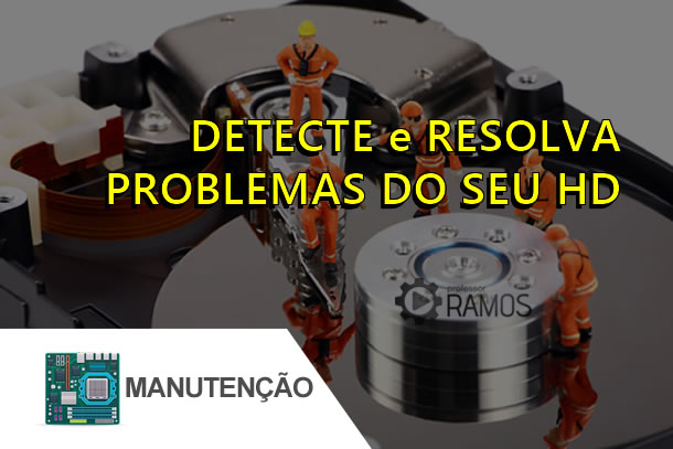 🚧 Detecte e Resolva Problemas do seu HD 🚧