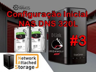 🚀 Configurações Iniciais NAS D-Link ShareCenter DNS 320L | Network Attached Storage