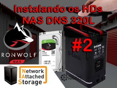 🚀 Instalando os HDs Seagate IronWolf no NAS D-Link ShareCenter DNS 320L | Network Attached Storage
