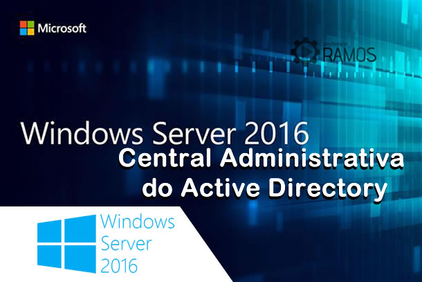 🔴 Windows Server 2016 | Active Directory Administrative Center