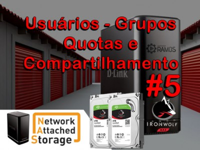 🚀 NAS D-LINK DNS 320L Usuários – Grupos – Quotas e Compartilhamento  | Network Attached Storage #5